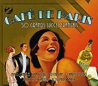 Cafe De Paris- 50 Grands Succes Francais by Various Artists (2007-10-24)
