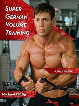 Super German Volume Training by [Wittig, Michael]