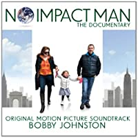 No Impact Man: The Documentary (Original Motion Picture Soundtrack) by Bobby Johnston