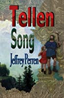 Tellen Song: The Education of Wilhelm Tell