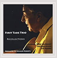 First Take Trio/Recollections