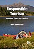 Responsible Tourism: Concepts, Theory and Practice (English Edition) 画像
