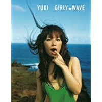 Girly WAVE/YUKI