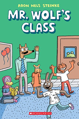 The First Day of School (Mr. Wolf's Class #1)