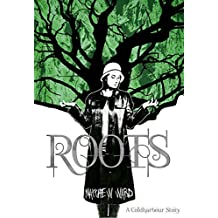 Roots: A Coldharbour Story