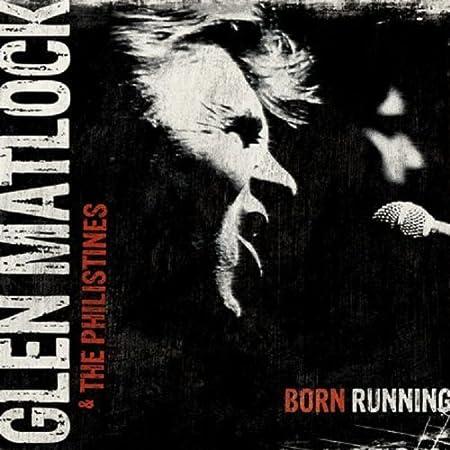 Born Running by Glen Matlock & The Philistines (2010-09-28) 【並行輸入品】