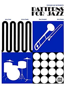 Patterns for jazz a theory text for jazz composition and patterns for jazz a theory text for jazz composition and improvisation for bass clef fandeluxe Choice Image