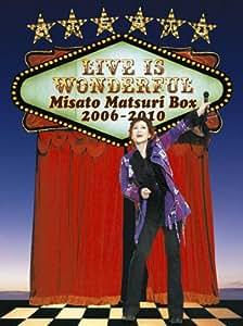 Live is Wonderful ~Misato Matsuri Box 2006-2010~ [DVD]