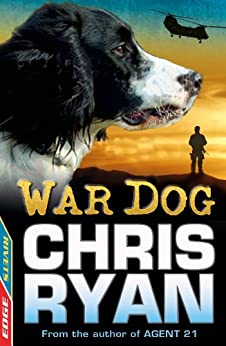 War Dog (EDGE: A Rivets Short Story Book 11) by [Ryan, Chris]