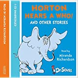 Horton Hears A Who and other stories