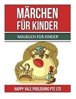 Maerchen Fuer Kinder: Malbuch Fuer Kinder