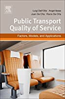 Public Transportation Quality of Service: Factors, Models, and Applications (Else05)