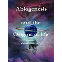 Abiogenesis: How Life Began. The Origins and Search for Life