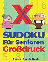 X Sudoku Fuer Senioren Grossdruck: Sudoku Irregular - Raetselbuch In Grossdruck