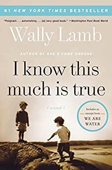 I Know This Much Is True: A Novel (P.S.) by [Lamb, Wally]