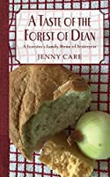 A Taste of the Forest of Dean: A Forester's Family Menu of Yesteryear