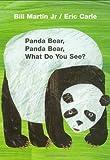 Panda Bear, Panda Bear, What Do You See? (Brown Bear and Fri…