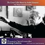 アンドレ・ナヴァラ ~ チェロ名演集 (The Great Cello Music by Andre Navarra ~ Anja Thauer's unissued recording) [輸入盤]