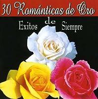 30 Romanticas De Oro