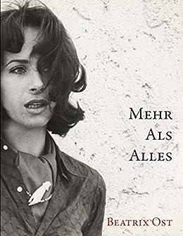 Mehr als Alles: Liebe ist eine noble Eroberung (German Edition) by [Ost, Beatrix]