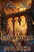 Guardians Vs Dragons (Guardians's Saga)