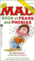 The Mad Book of Fears and Phobias