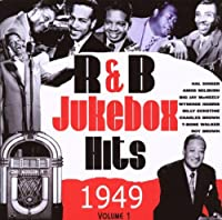 R&B Jukebox Hits 1949 Vol.1