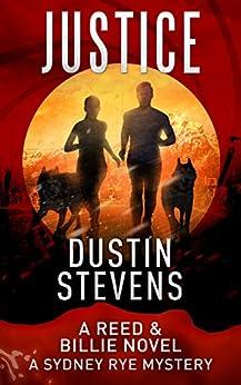 Justice: A Suspense Thriller (A Reed & Billie Novel Book 5) by [Stevens, Dustin]