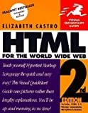 HTML for the World Wide Web, Second Edition (Visual QuickStart Guide) by Elizabeth Castro (1997-02-03)