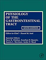 Physiology of the Gastrointestinal Tract, Sixth Edition