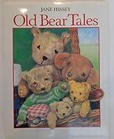 Old Bear Tales