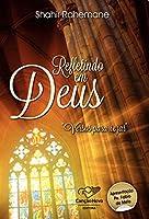 Refletindo Em Deus: Versos Para Rezar