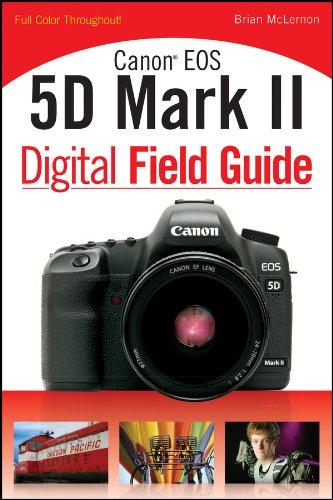 Download Canon EOS 5D Mark II Digital Field Guide 0470467142
