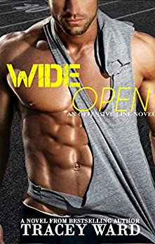 Wide Open (Offensive Line Book 3) by [Ward, Tracey]