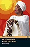 I Know Why the Caged Bird Sings CD Pack (Book &  CD) (Penguin Readers (Graded Readers))