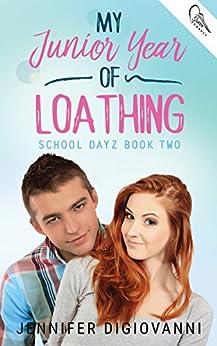 My Junior Year of Loathing (School Dayz Book 2) by [DiGiovanni, Jennifer]
