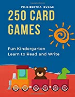 250 Card Games Fun Kindergarten Learn to Read and Write: Easy English picture books with basic words and letters tracing. Practice reading to increase vocabulary builder and be writing prompts for first grade school.  120 flash cards Plus 100+ worksheets!