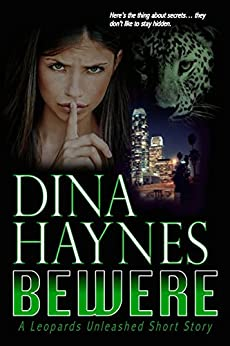 Bewere: A Paranormal Shifter Romance: A Leopards Unleashed Short Story by [Haynes, Dina]