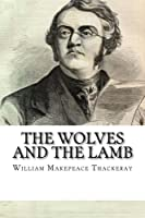 The Wolves and the Lamb