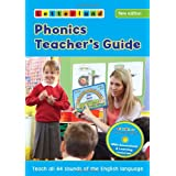 Phonics Teacher's Guide 2014: Teach All 44 Sounds of the English Language