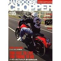 HARDCORE CHOPPER Magazine (ハードコア・チョッパー・マガジン) 2008年 05月号 [雑誌]