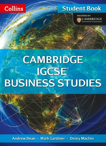 Collins IGCSE Business Studies – Cambridge IGCSE ® Business Studies Student Book
