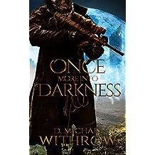 Once More Into Darkness (The Solar Apocalypse Saga Book 1)