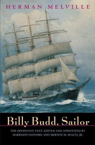 Billy Budd, Sailor (An Inside Narrative Reading Text and Genetic Text)
