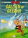 Asterix.33. Gallien in Gefahr