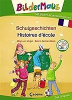 Bildermaus - Mit Bildern Franzoesisch lernen - Schulgeschichten - Histoires d'école