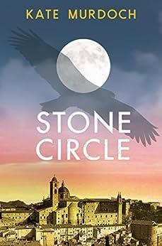 Stone Circle by [Murdoch, Kate]