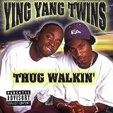 Thug Walkin