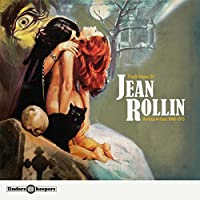 THE B-MUSIC OF JEAN ROLLIN: VARIOUS ARTISTS 1968-1973 [LP] [12 inch Analog]