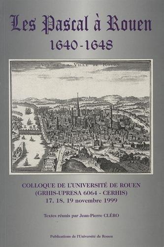 Les pascal a rouen 1640-1648